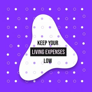 keep your living expenses low